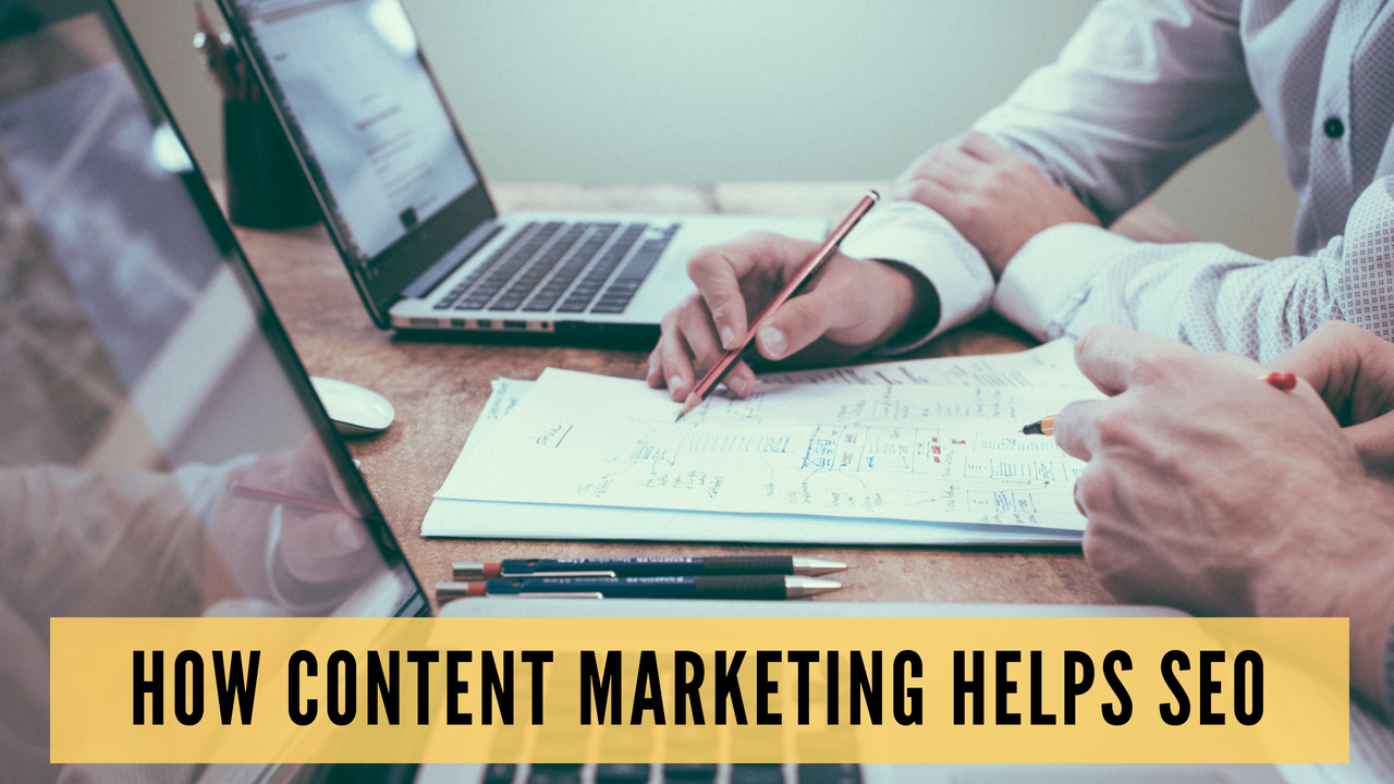 How Content Marketing Helps SEO in 3 Ways