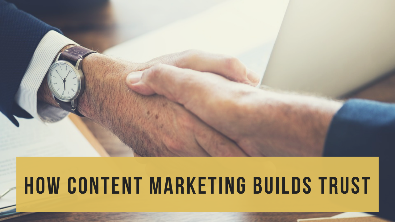 How does content marketing build trust | HandmadeSEO