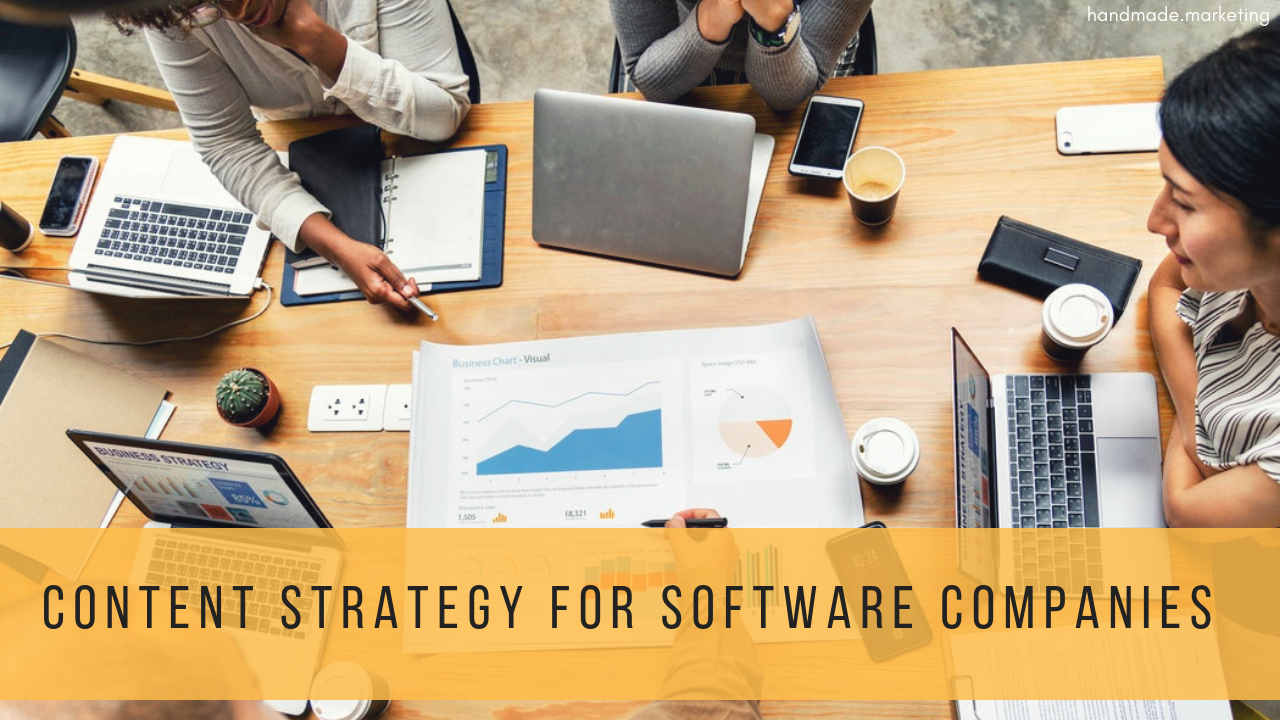 Content Marketing Strategy for Software Development Companies | HandmadeSEO