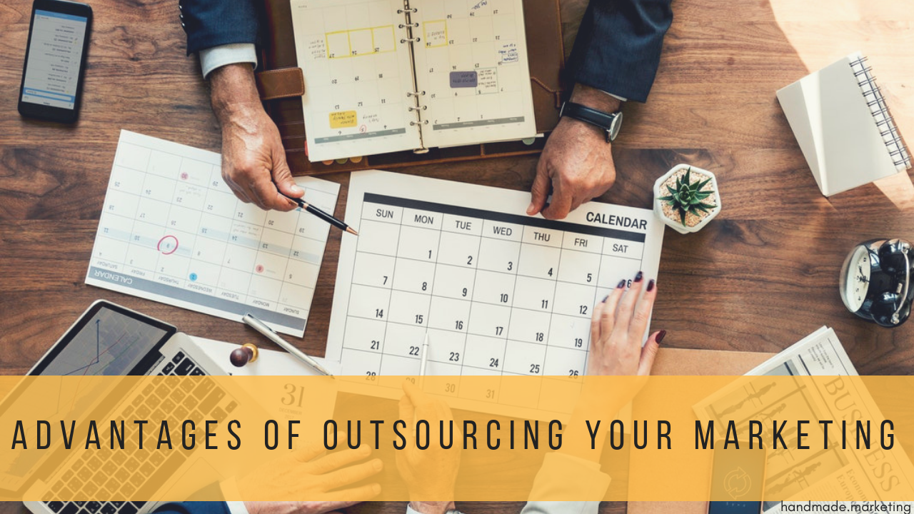 Advantages of Outsourcing Your Marketing: What To Consider | Handmade SEO