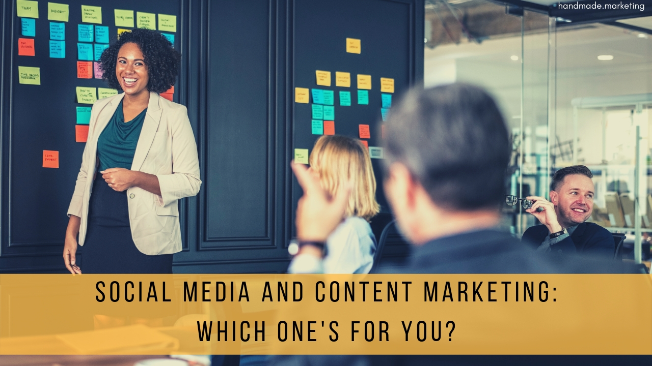 Social Media and Content Marketing: Which One's for You?