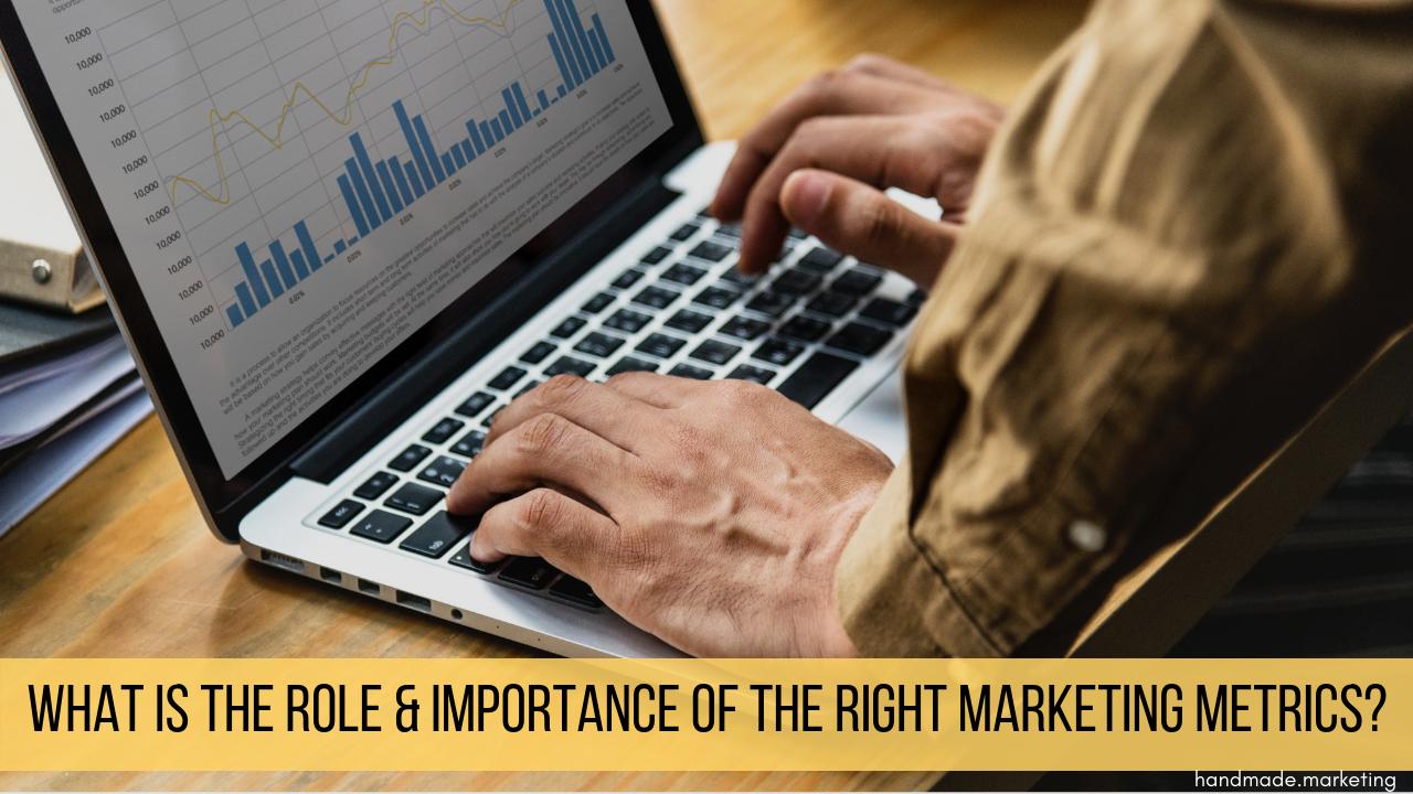 role of marketing metrics | Handmade SEO